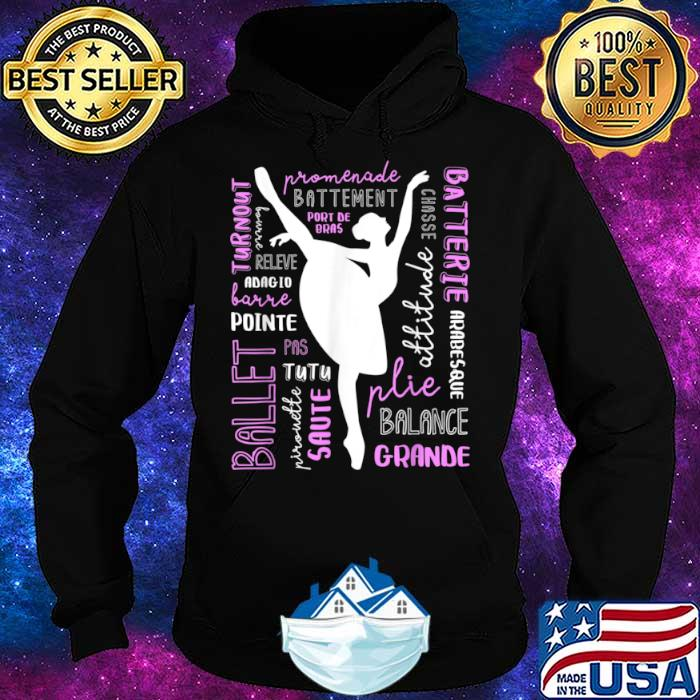 Ballet Terms Typography Ballerina Silhouette Word Art Gift Shirt Hoodie