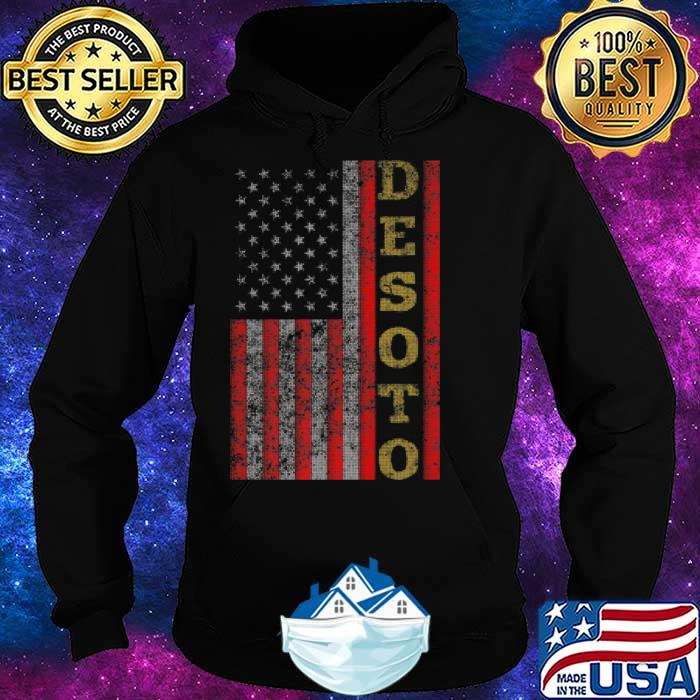Cool Patriotic Desoto USA US Flag Shirt Hoodie