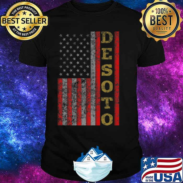 Cool Patriotic Desoto USA US Flag Shirt