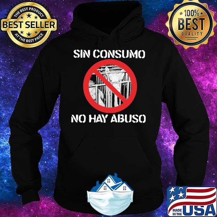 Sin Consumo No Hay Abuso Pig Shirt Hoodie
